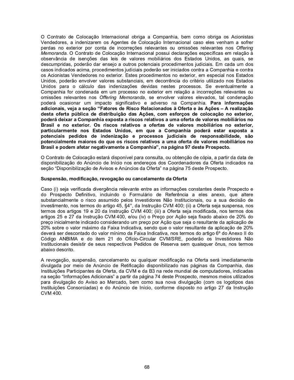 68 O Contrato de Colocação Internacional obriga...