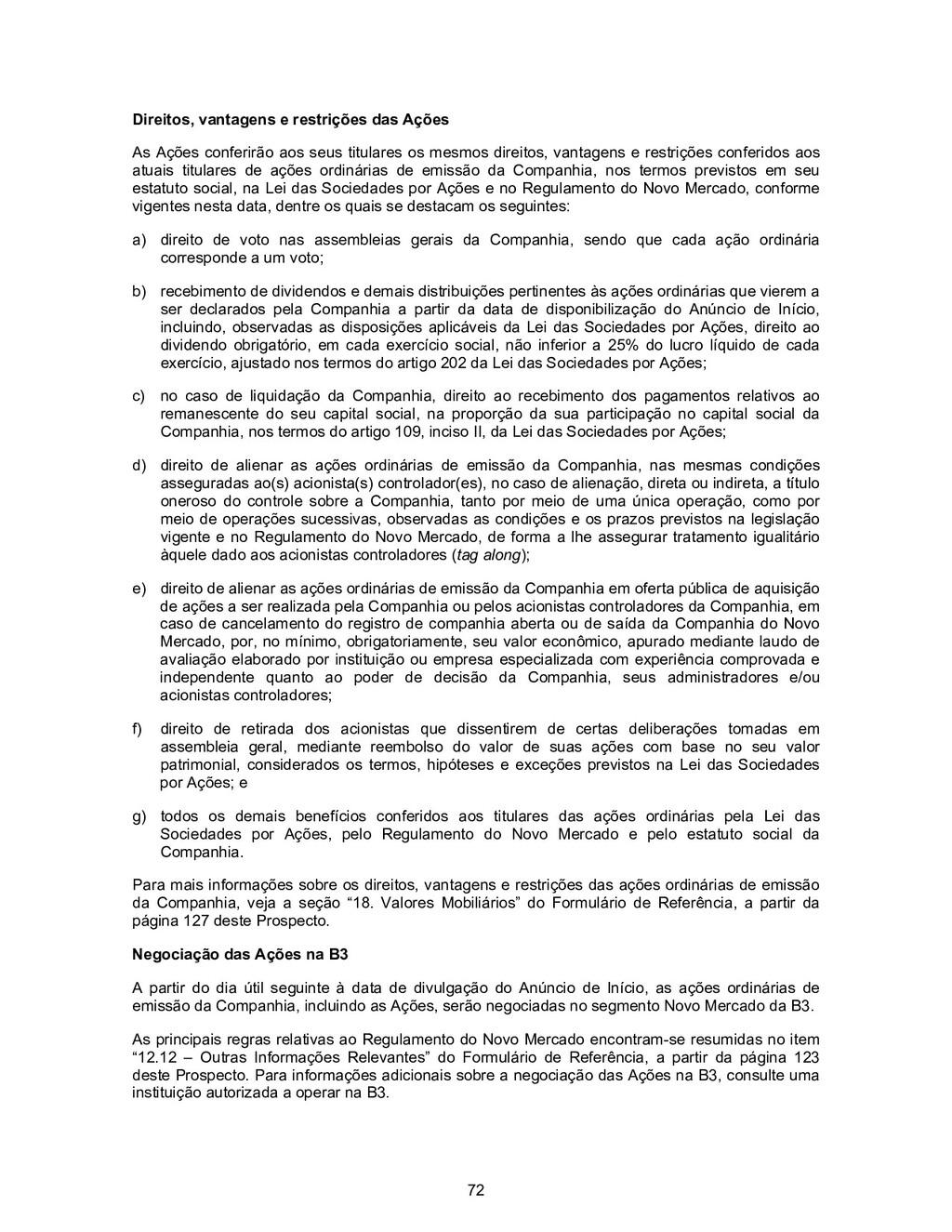 72 Direitos, vantagens e restrições das Ações A...