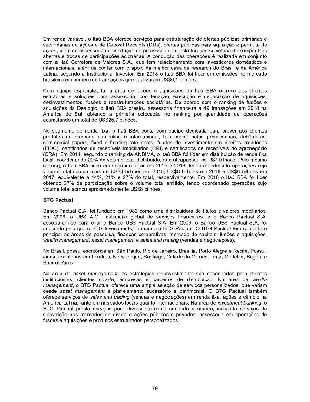 79 Em renda variável, o Itaú BBA oferece serviç...