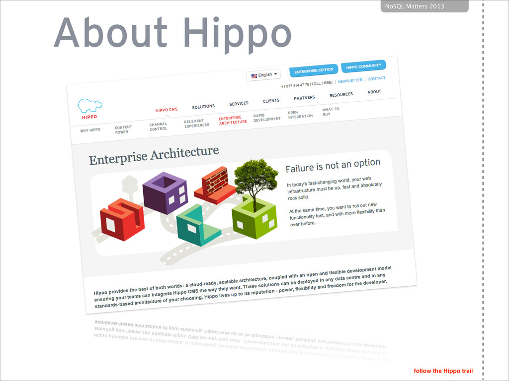 follow the Hippo trail NoSQL Matters 2013 About...
