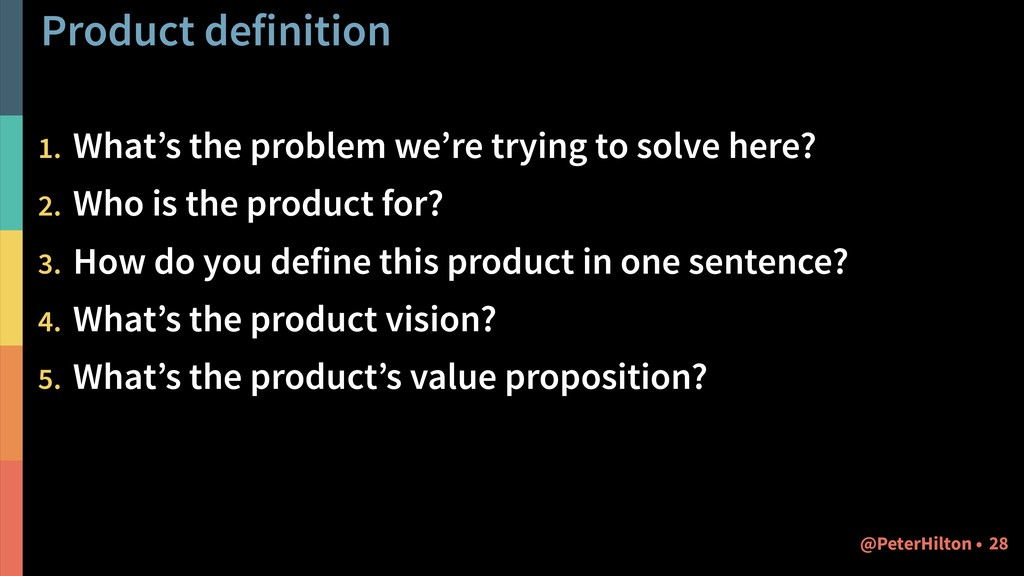 Product definition 1. What's the problem we're ...