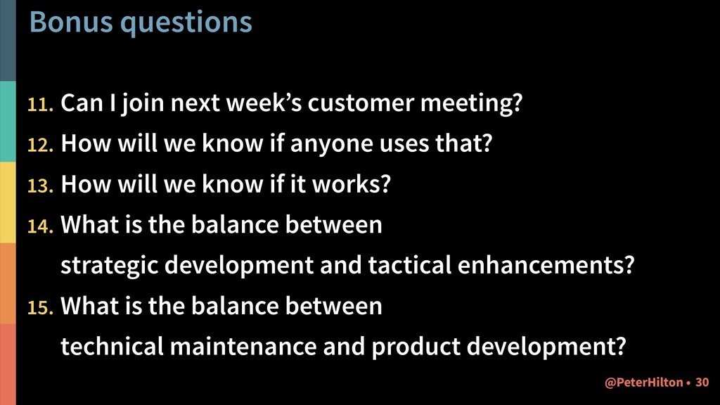 Bonus questions 11. Can I join next week's cust...