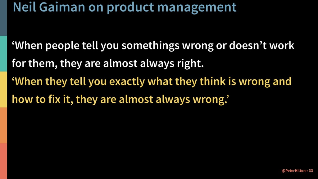 Neil Gaiman on product management 'When people ...