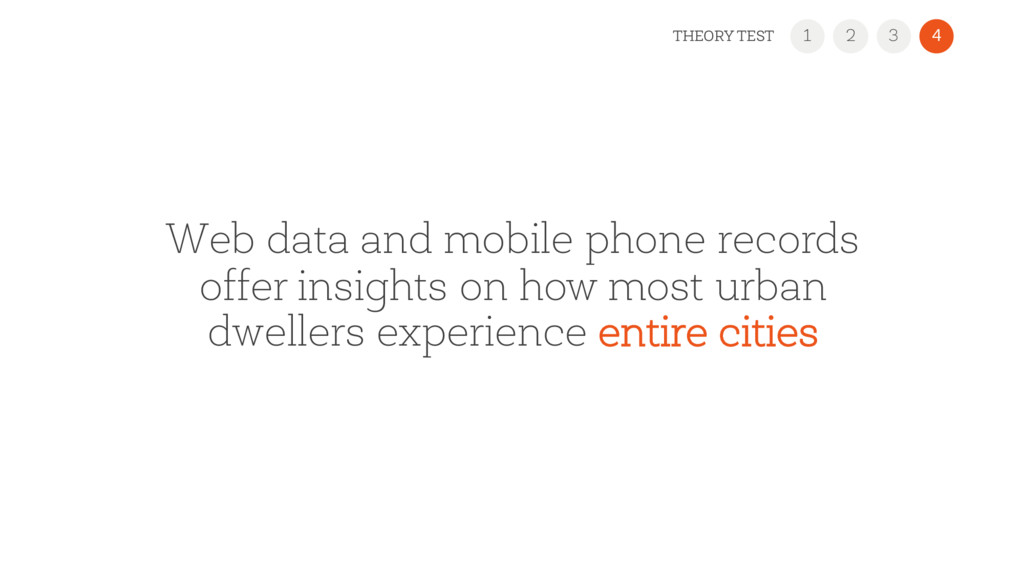 Web data and mobile phone records offer insight...