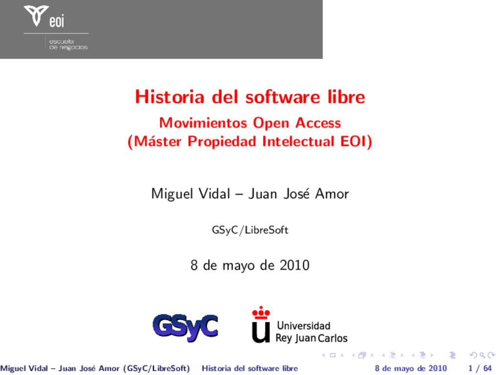 Historia del software libre Movimientos Open Ac...