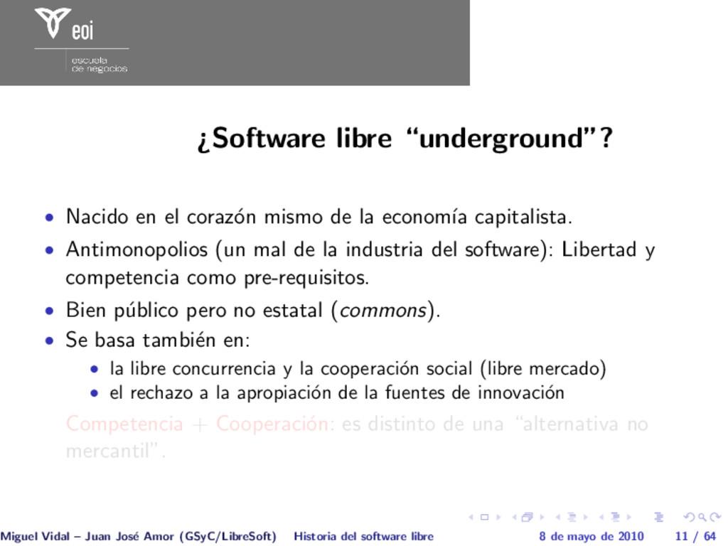 """¿Software libre """"underground""""? • Nacido en el c..."""
