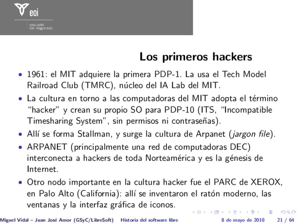 Los primeros hackers • 1961: el MIT adquiere la...