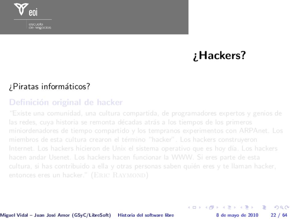 ¿Hackers? ¿Piratas inform´ aticos? Definici´ on ...