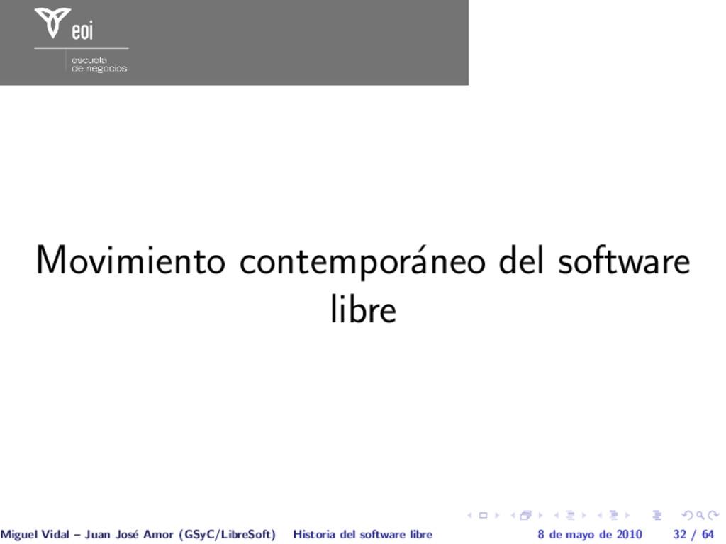 Movimiento contempor´ aneo del software libre M...