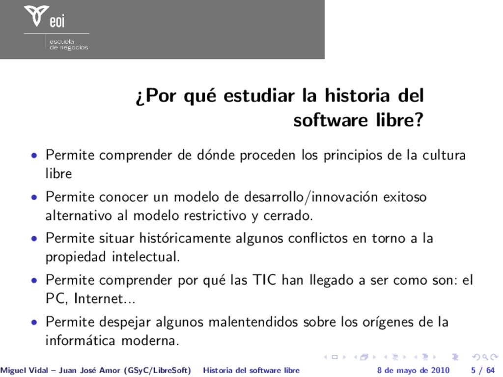 ¿Por qu´ e estudiar la historia del software li...