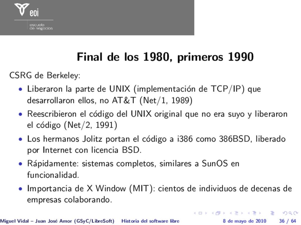 Final de los 1980, primeros 1990 CSRG de Berkel...