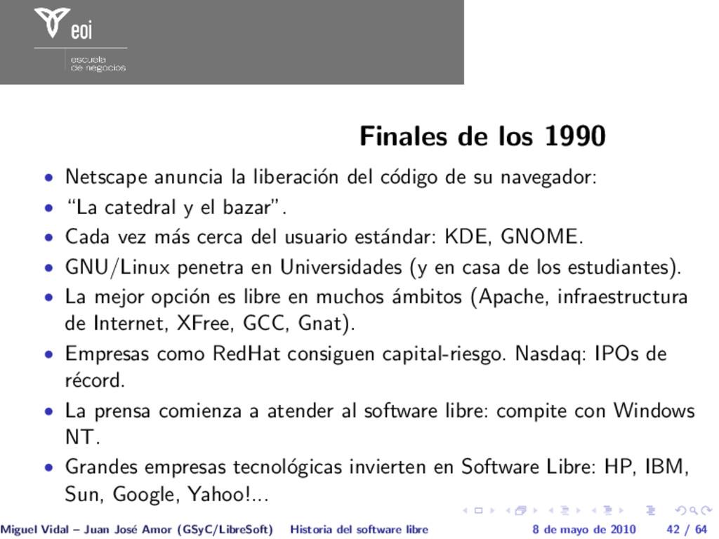 Finales de los 1990 • Netscape anuncia la liber...