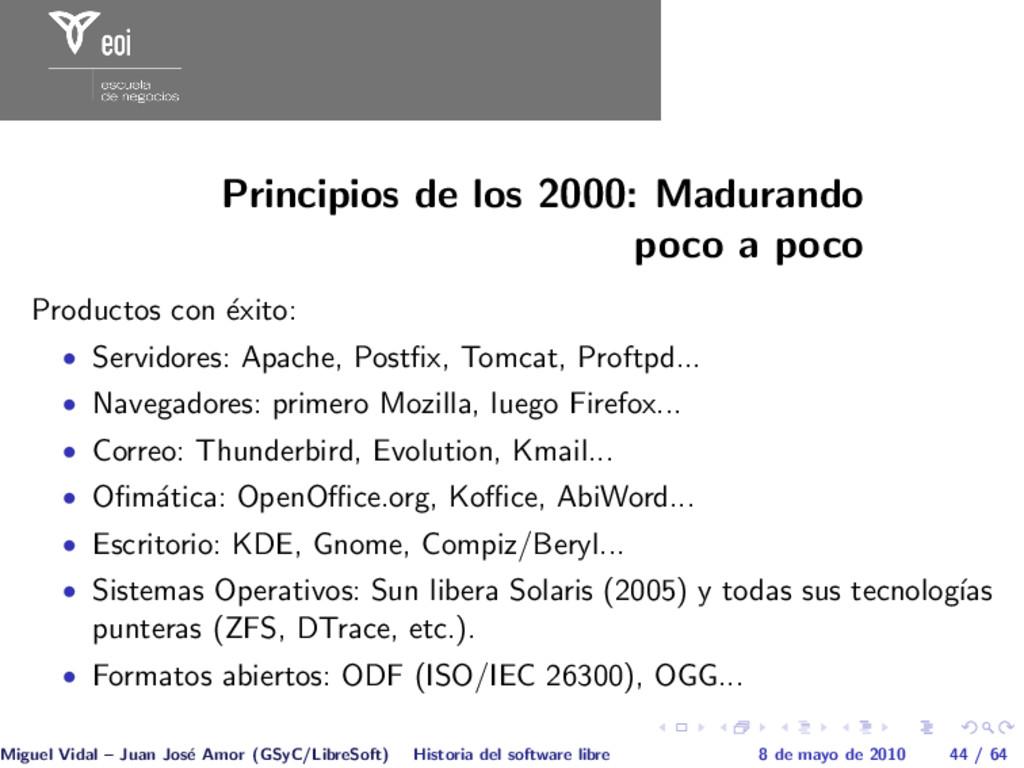 Principios de los 2000: Madurando poco a poco P...