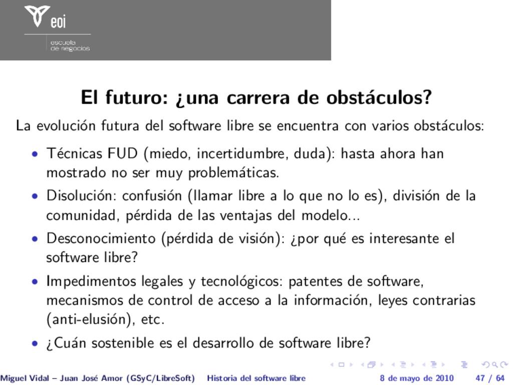 El futuro: ¿una carrera de obst´ aculos? La evo...