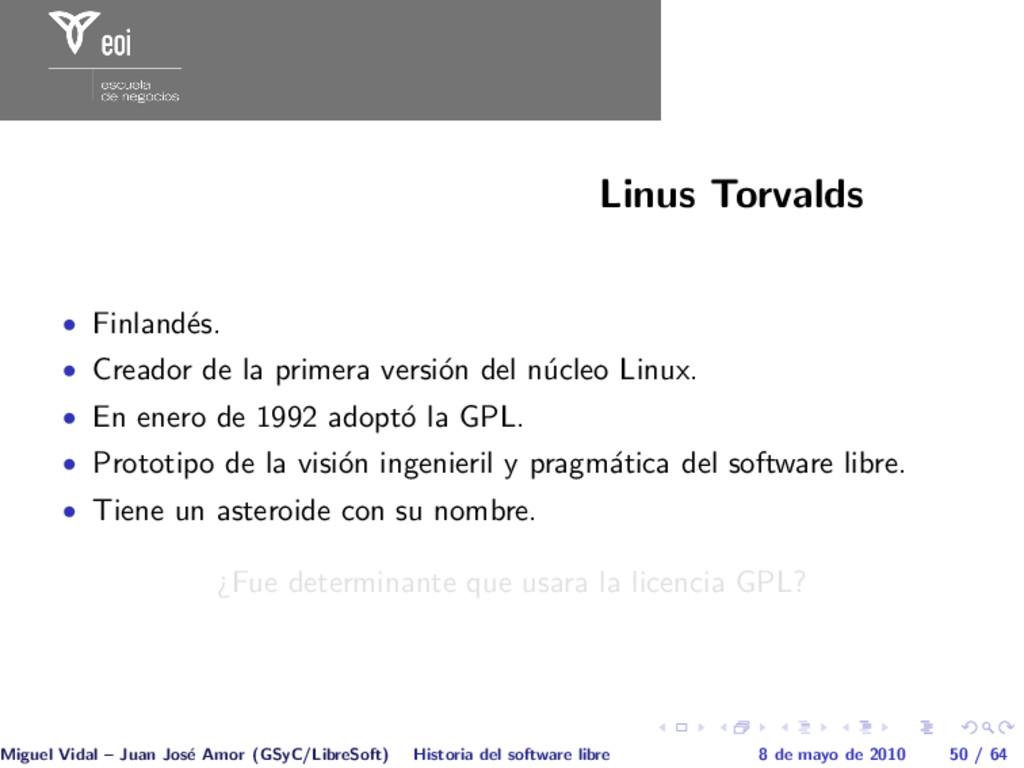 Linus Torvalds • Finland´ es. • Creador de la p...