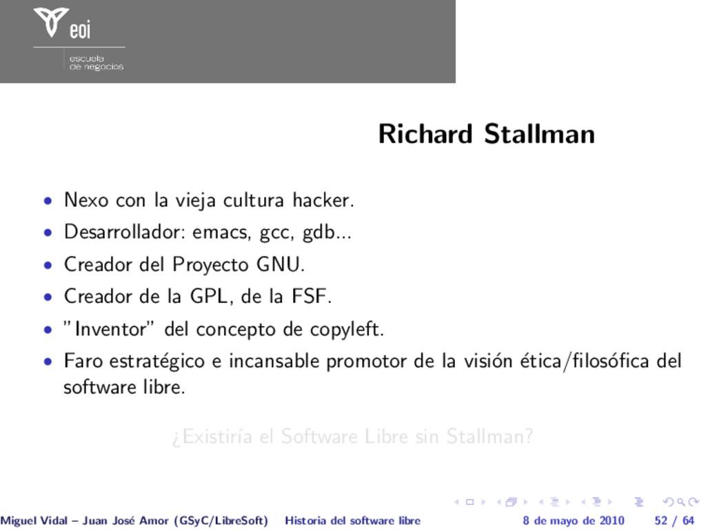 Richard Stallman • Nexo con la vieja cultura ha...