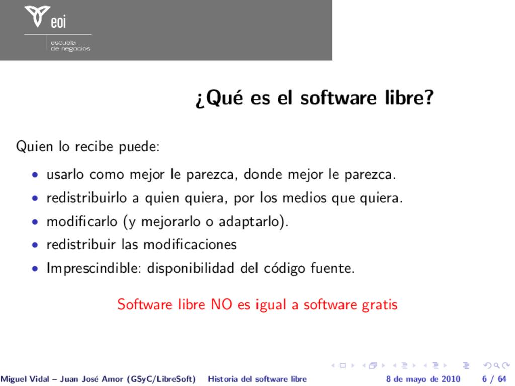 ¿Qu´ e es el software libre? Quien lo recibe pu...