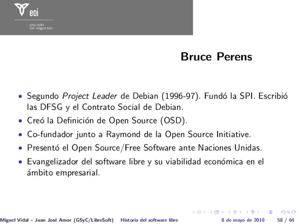 Bruce Perens • Segundo Project Leader de Debian...