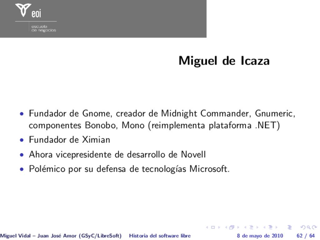 Miguel de Icaza • Fundador de Gnome, creador de...