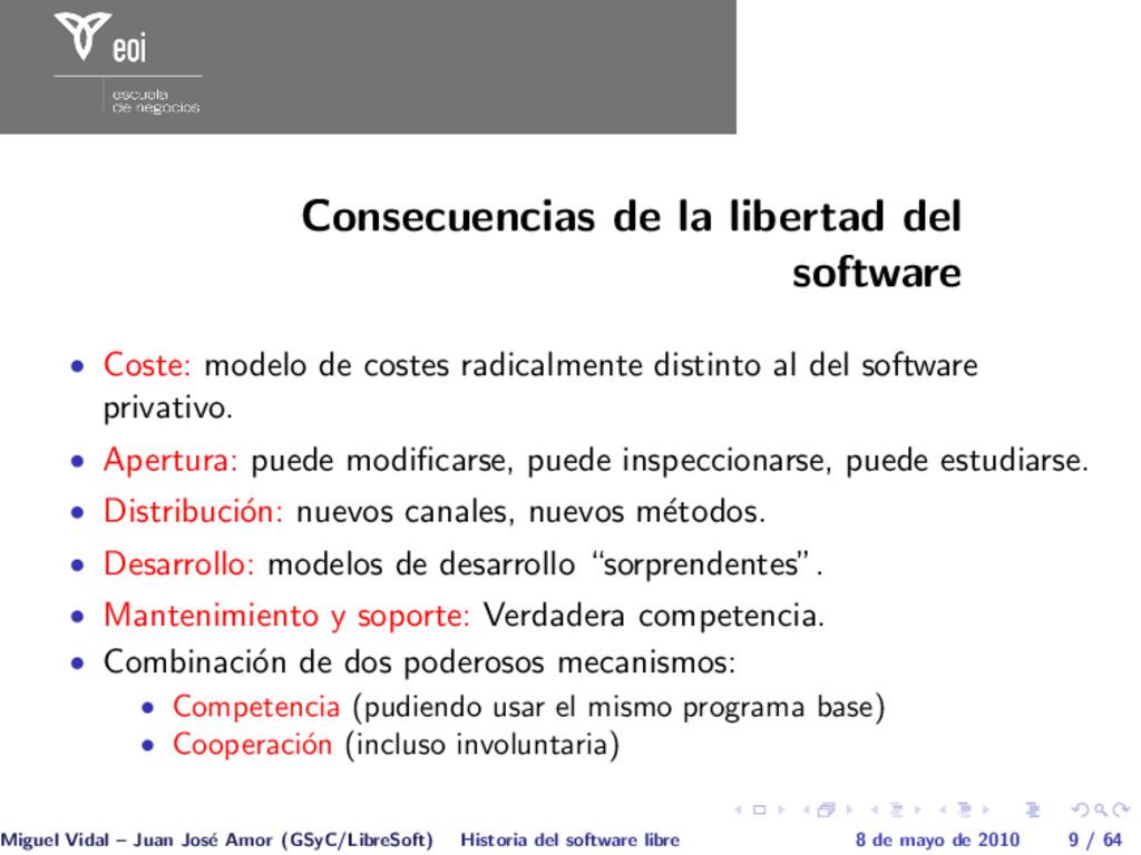 Consecuencias de la libertad del software • Cos...