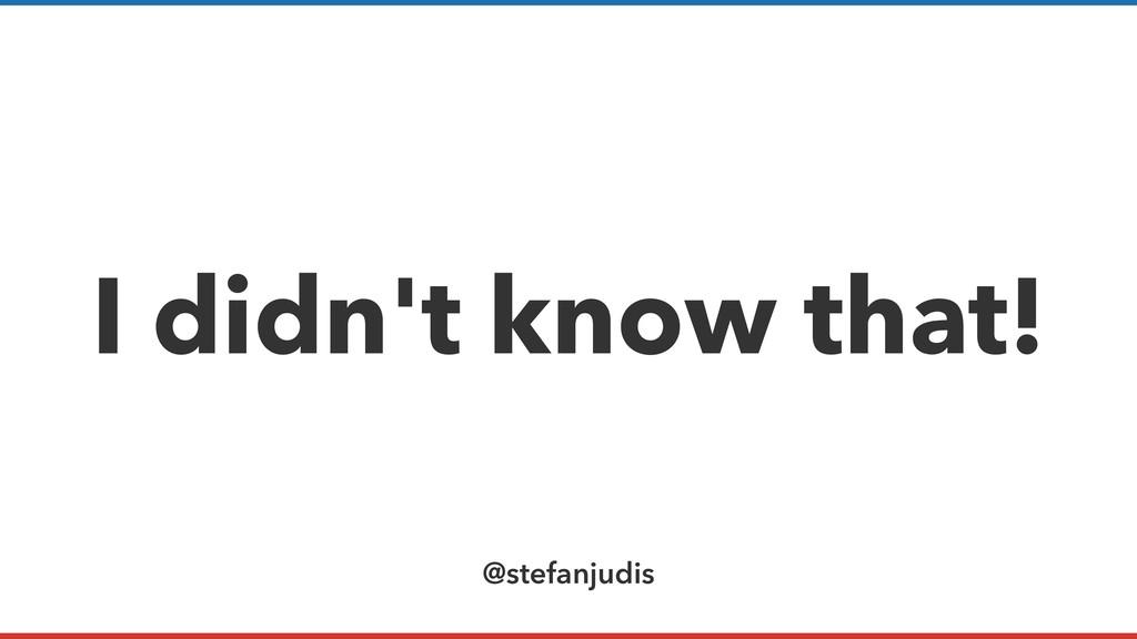 @stefanjudis I didn't know that!