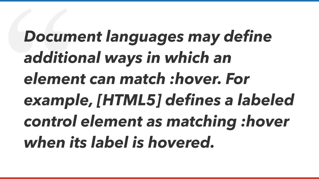 """ Document languages may define additional ways ..."