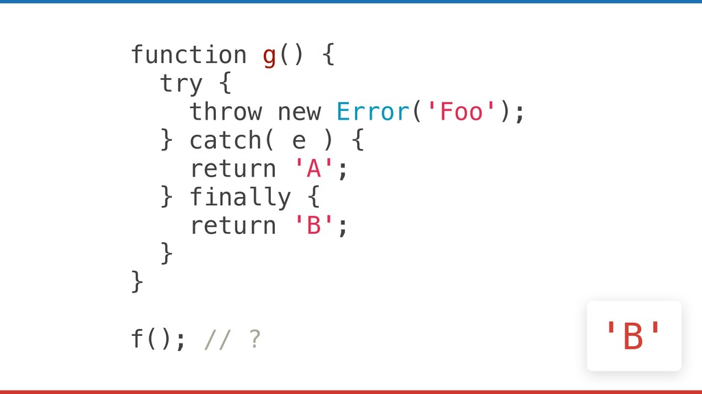 function g() { try { throw new Error('Foo'); } ...