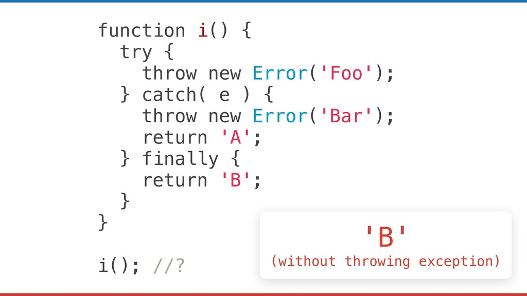 function i() { try { throw new Error('Foo'); } ...