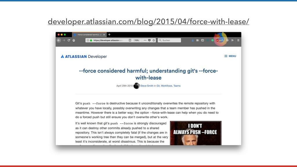 developer.atlassian.com/blog/2015/04/force-with...
