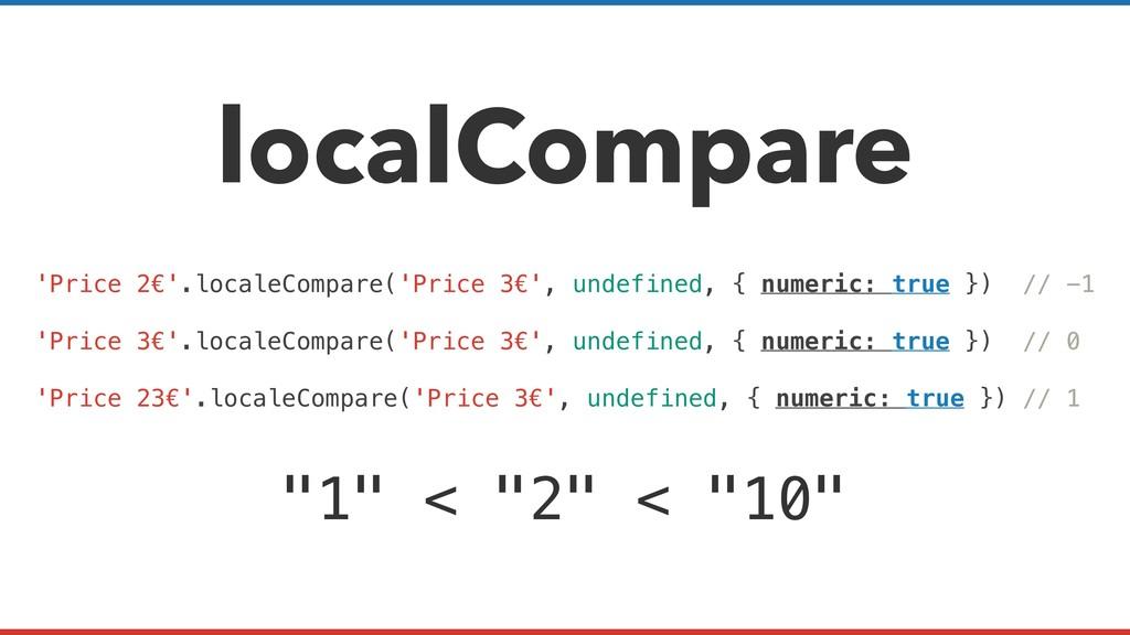 localCompare 'Price 2€'.localeCompare('Price 3€...
