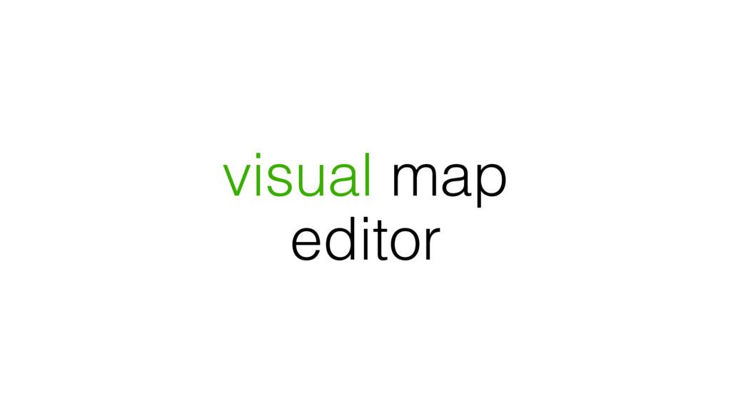 visual map editor
