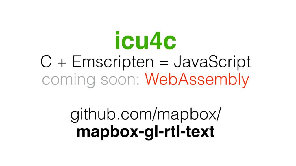 icu4c C + Emscripten = JavaScript coming soon: ...