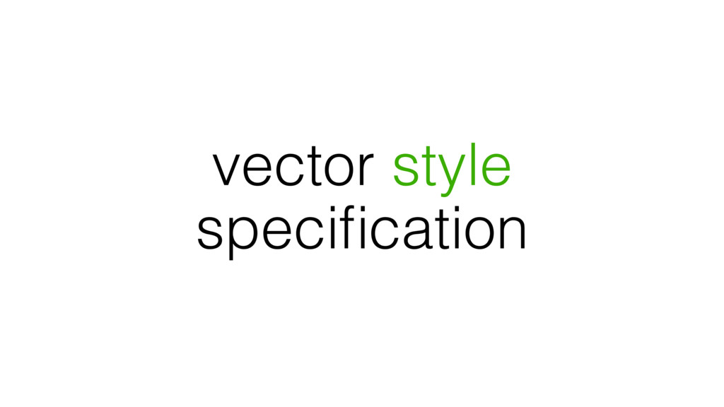 vector style specification