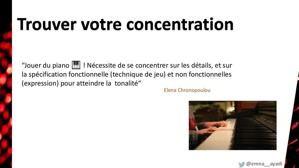 """""""Jouer du piano 🎹 ! Nécessite de se concentrer ..."""