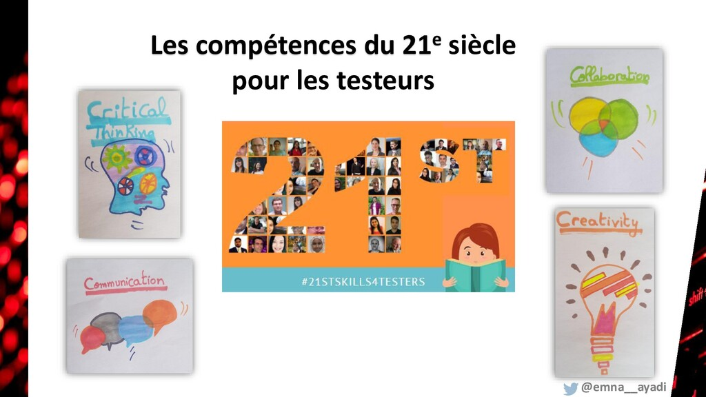 Les compétences du 21e siècle pour les testeurs...