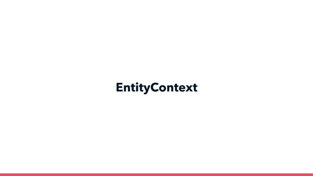 EntityContext KnpLabs/FriendlyContexts