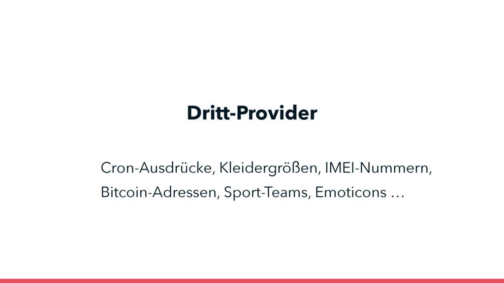 Dritt-Provider Cron-Ausdrücke, Kleidergrößen, I...
