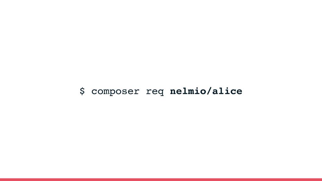 $ composer req nelmio/alice