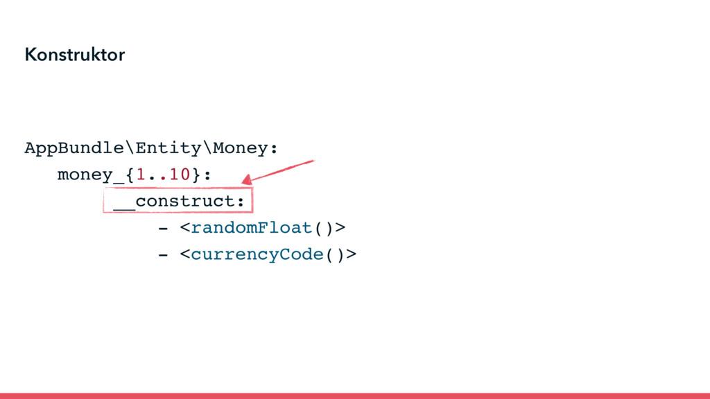 AppBundle\Entity\Money: money_{1..10}: __constr...