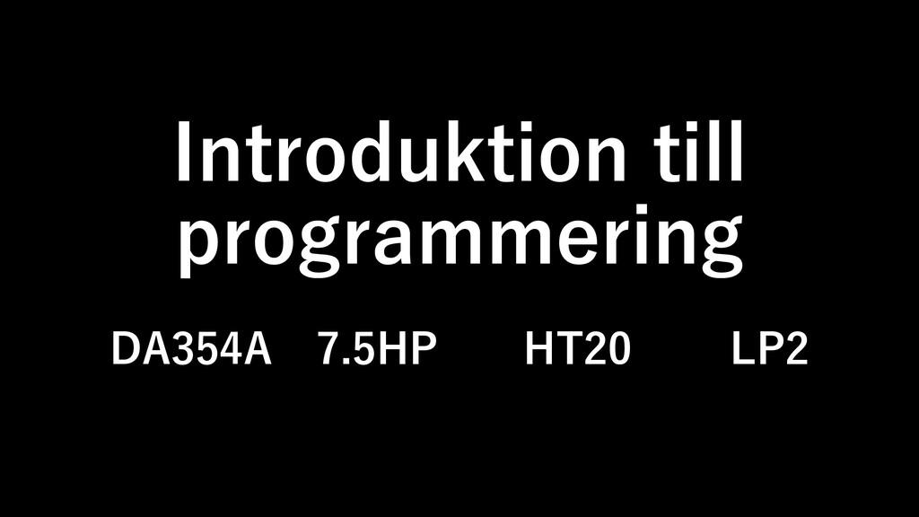 Introduktion till programmering DA354A 7.5HP HT...
