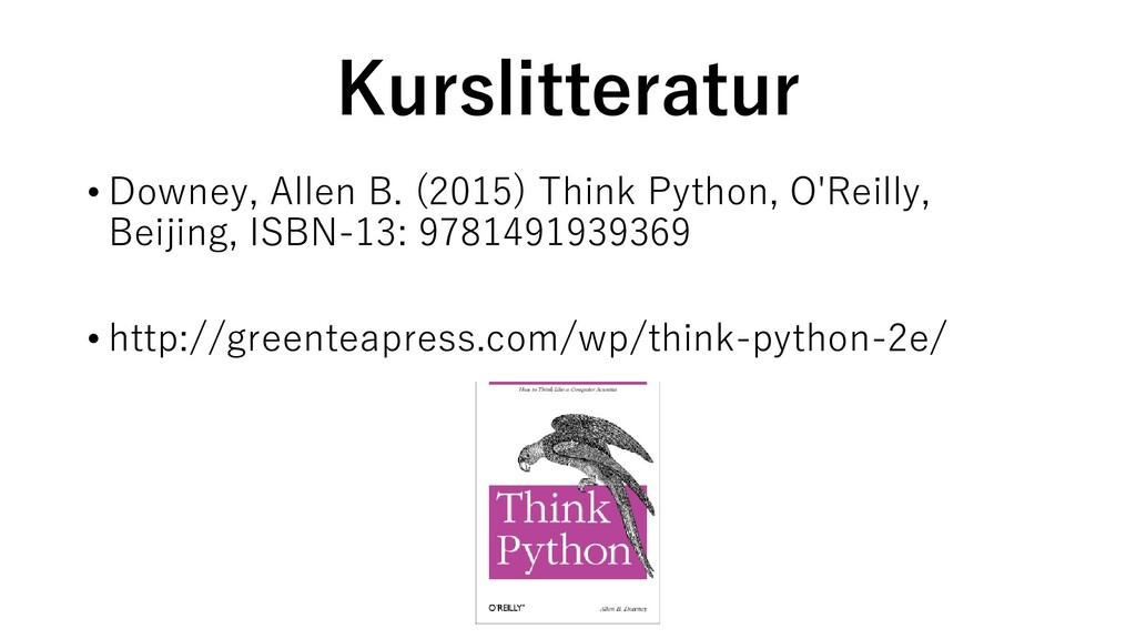 Kurslitteratur • Downey, Allen B. (2015) Think ...