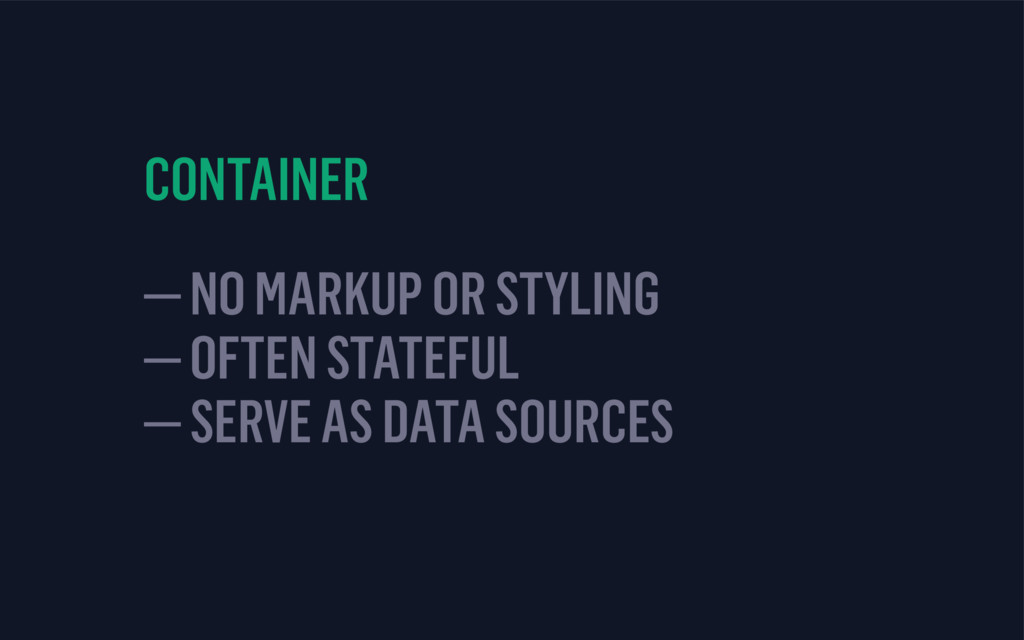 CONTAINER — NO MARKUP OR STYLING