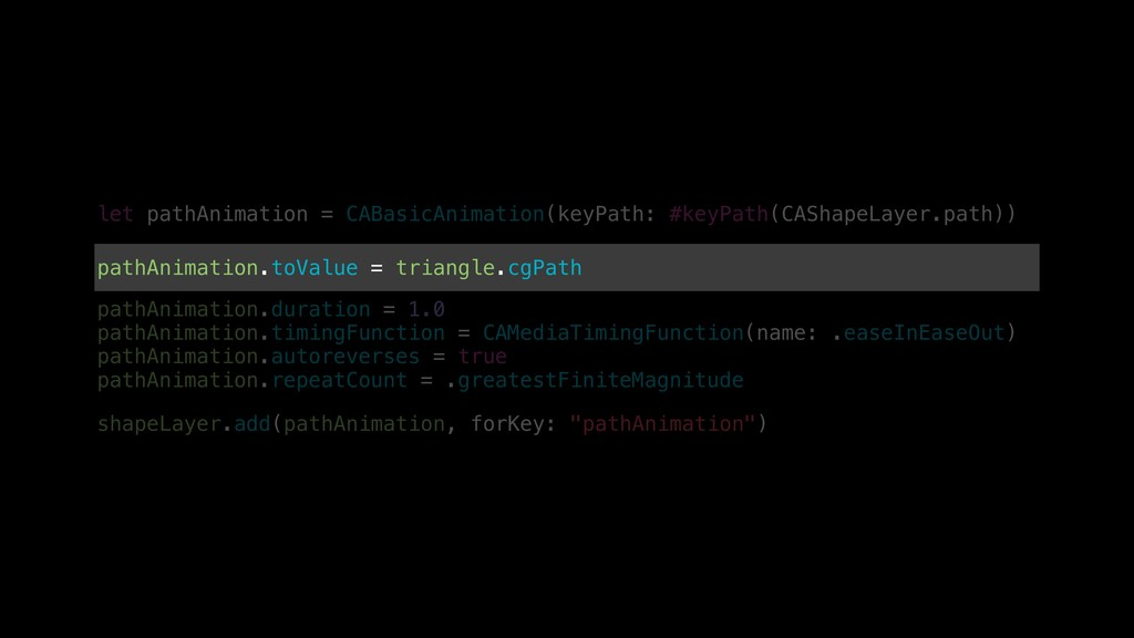 let pathAnimation = CABasicAnimation(keyPath: #...