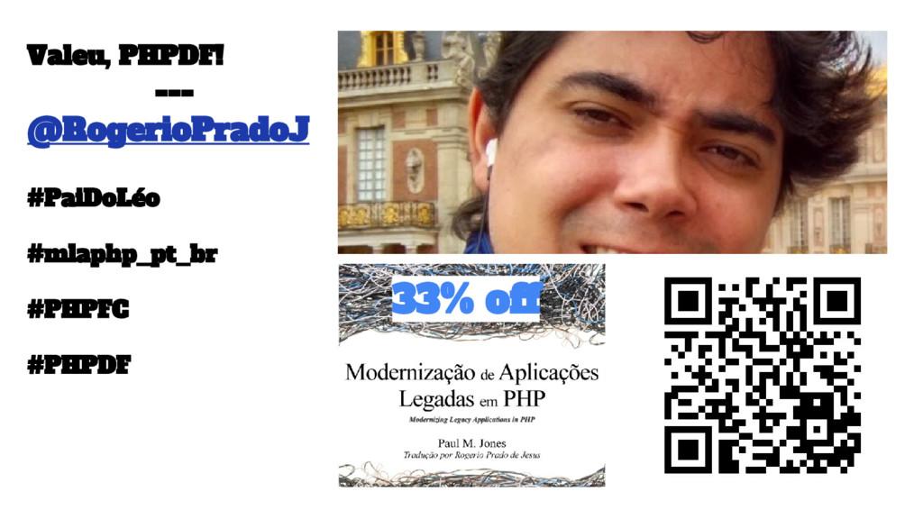 33% off Valeu, PHPDF! --- @RogerioPradoJ #PaiDo...