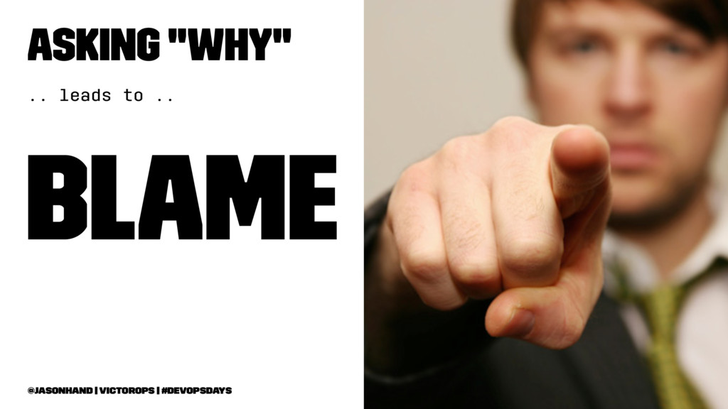 """Asking """"why"""" .. leads to .. Blame @jasonhand   ..."""