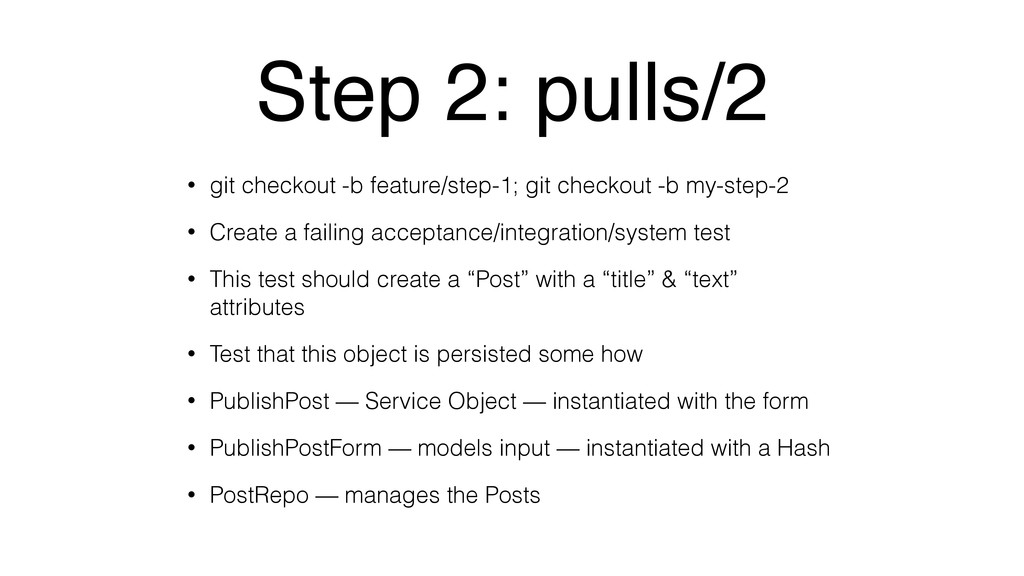 Step 2: pulls/2 • git checkout -b feature/step-...