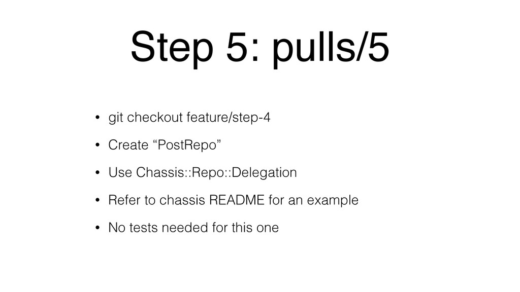 Step 5: pulls/5 • git checkout feature/step-4 •...