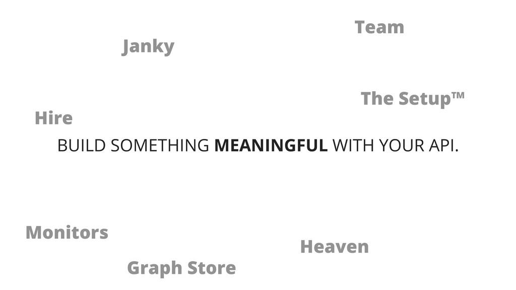 Janky Team Hire Heaven Monitors The Setup™ Grap...