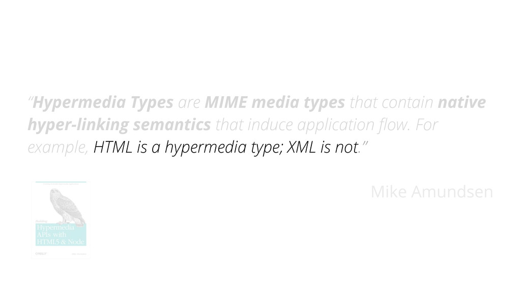 """Hypermedia Types are MIME media types that con..."