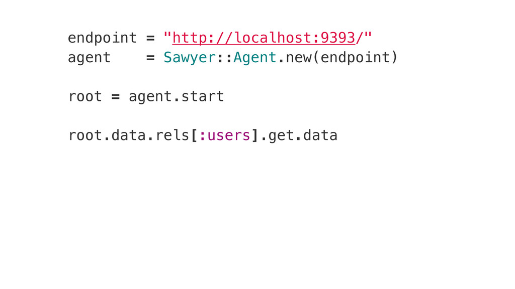 "endpoint = ""http://localhost:9393/"" agent = Saw..."